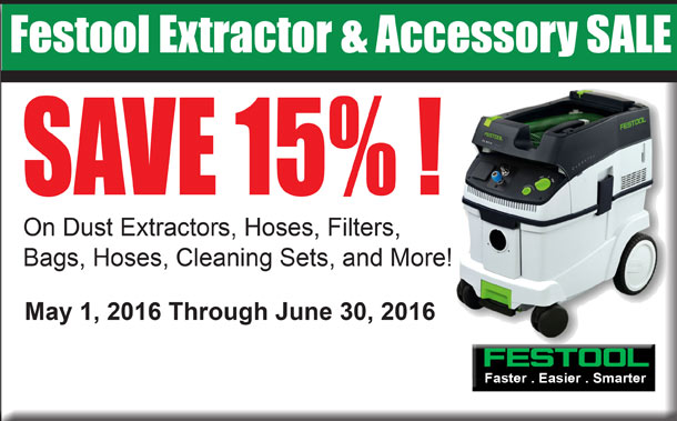 Festool Extractor & Accessory Sale SAVE 15%