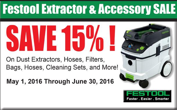 Festool Extractor & Accessory Sale SAVE 15%